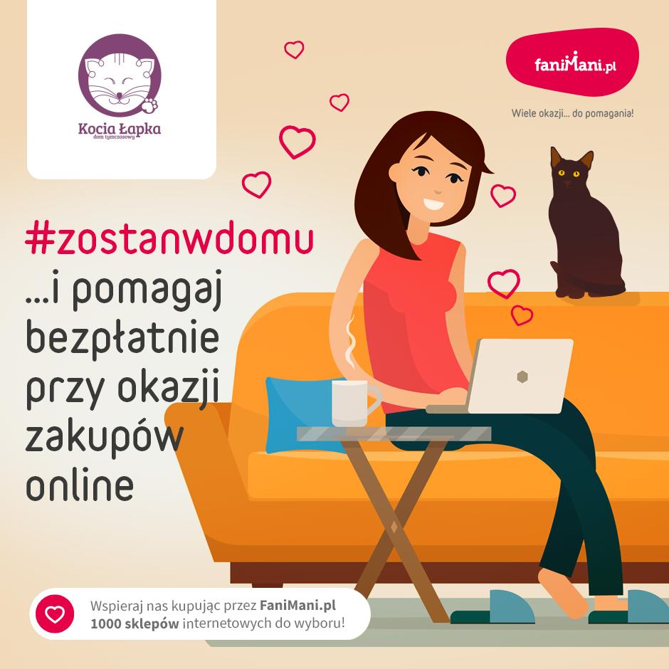 #zostańwdomu i pomagaj naszym podopiecznym przy okazji zakupów online!